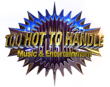 Too Hot to Handle Music & Entertainment